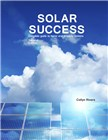 Solar Success - Complete Guide to Home and Property Systems