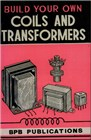 Build Your Own Coils and Transformers Book