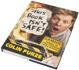 This Book Isn`t Safe - Colin Furze